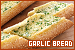 Garlic Bread: