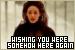 Phantom of the Opera: Wishing You Were Somehow Here Again: