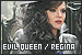 Once Upon A Time: Evil Queen/Regina Mills: