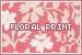 Prints: Floral: