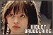 Series of Unfortunate Events, A: Baudelaire, Violet: