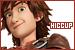 How to Train Your Dragon: Horrendous Haddock III, Hiccup: