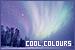 Colours: Cool: